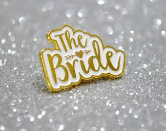 The Bride Wedding / Hen Party Pin Badge - Enamel Pin - Bride to be - lapel pins - bride gift - bride to be accessory
