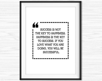 Success Quotes Cubicle Decor Printable Office Wall Art Love What You Do lnspirational Quotes Motivational Wall Decor Key to Happiness Quote