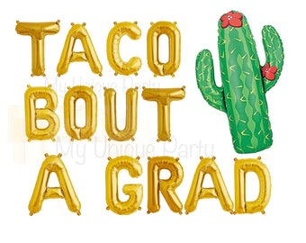 "TACO BOUT A GRAD Balloons 13 Letter Balloons Air Fill only / Cactus Balloon 36"" Helium Quality/ Graduation Party Taco Bout A Grad Banner"