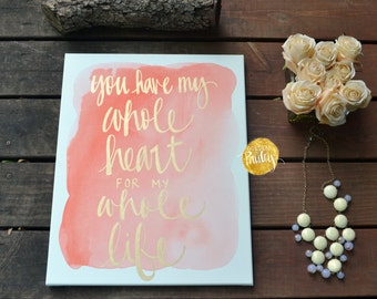 Coral Watercolor Lettering Canvas Painting Gold Quote Painting Wedding Decor Wall Art Sign Anniversary Gift Canvas Wall Hanging Wedding Sign