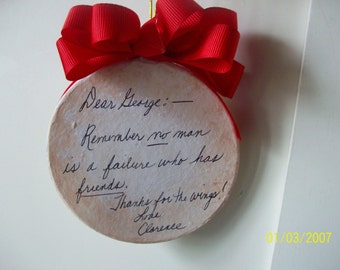 No man is a failure who has friends Handpainted Ornament It's a Wonderful Life