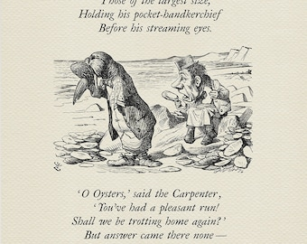 I weep for you... - The Walrus and the Carpenter - Alice: Through the Looking-Glass poster  based on illustration by J. Tenniel print #80
