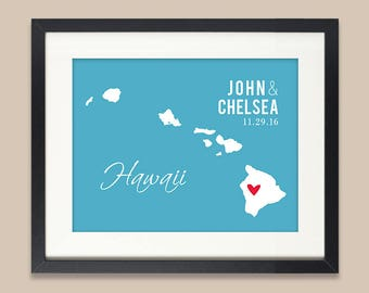 Personalized Hawaii Wedding Gift, Hawaii Map Print, Wedding Gift for Couple Newlyweds, Hawaiian Wedding, ANY State or City