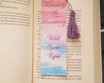 Reading is dreaming with open eyes. Bookmark with Tassel. Laminated bookmark