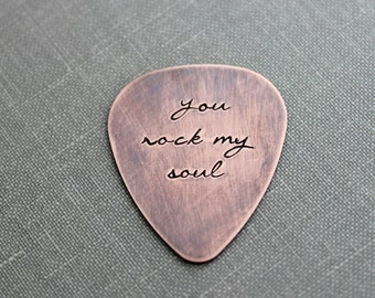You Rock My Soul, Hand Stamped  Rustic style, Copper Guitar Pick, Playable, Inspirational 24 gauge, Romantic Gift idea for him, Leather Case
