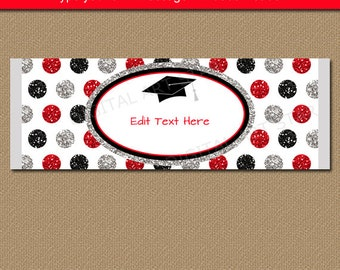 Graduation Candy Bar Wrappers, Editable Chocolate Wrappers, Candy Buffet Idea, High School Graduation Party Ideas, Red Black Silver G12