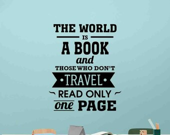 The World Is A Book Wall Decal Poster Office Classroom Education School Quote Teacher Gift Idea Vinyl Sticker Decor Art Mural Print 113bar