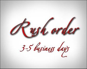 Rush Order Addition