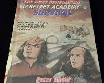 Star Trek the Next Generation - Starfleet Academy, #3: Survival