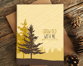 anniversary card / grow old with me