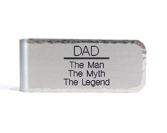 Father of the Bride or Groom Gift / Father's Day Gift / Dad Gift ~ DAD - The Man  The Myth  The Legend - Money Clip which can be customized