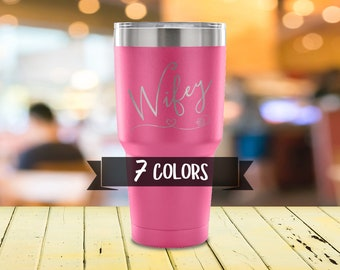 Wifey Travel Mug, Laser Etched Travel Mug for Wife, Travel Coffee Mug, 30oz Timbler, Great Gift For Your Wife, Gift Ideas 2018