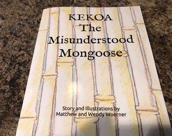 Kekoa - The Misunderstood Mongoose