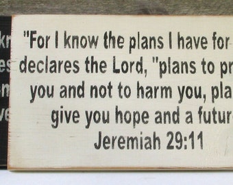 For I Know the Plans I Have for You Wooden Sign, For I Know the Plans I Have For You Distressed Sign, Jeremiah 29:11 Wooden Sign