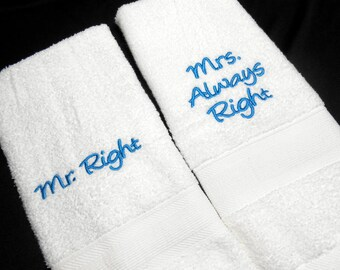 Wedding towels, Mr Right, Mrs Always Right, guest towels, bride shower gift, embroidered, wedding gift, mr and mrs towels, embroidered towel