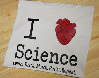 Science March shirt, Resist tee, Protest tshirt, Teachers march, Science not Silence, anti-trump,  March for Science, climate change is real