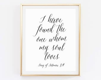 I Have Found The One Whom My Soul Loves Wedding Quote Sign Bible Verse About