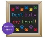 Don't Bully my Breed ...