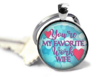 Work wife - Work gifts - Work friend - Work wife key chain - Funny key chain - Best work wife - Favorite work wife - Girl love - Lady love