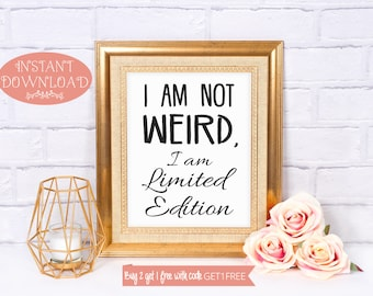 Printable Quote, Quote Print, Wall Art Print, Quote, Funny Quote, Printable Wall Art, Prints, Positive Quote Print, Instant Download, Art