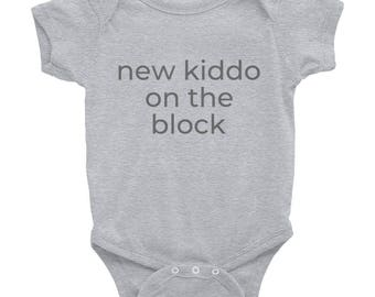 New Kiddo on the Block- Infant Bodysuit