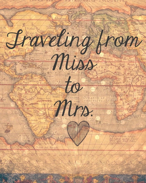 Well-liked Traveling From Miss to Mrs. Sign 8x10 DIY Digital Printable NZ81