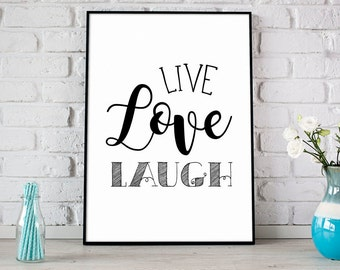 Live Love Laugh Print, Printable Art, Digital Print, Instant Download, Modern Home Decor, Live Laugh Love, Typography Art, Love - (D104)