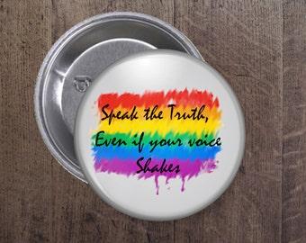 Speak the truth button