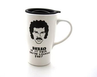 Hello is it tea Lionel Richie Mug Travel Mug with Lid Handle, ceramic travel mug, car mug