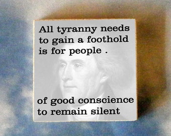 THOMAS JEFFERSON Tie Tack or Pin - All tyranny needs to gain a foothold is for people of good conscience to remain silent