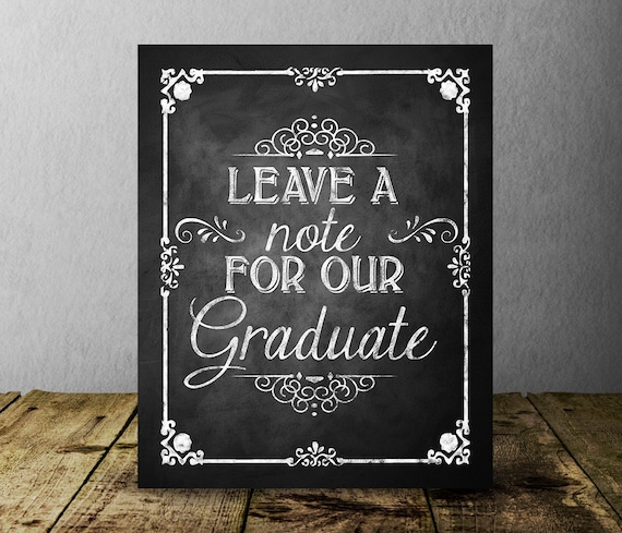 Leave a note for our Graduate Chalkboard Graduation Sign