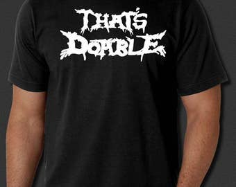 That's Doable Dethklok Metalocalypse Nathan Explosion Heavy Metal New Black T-Shirt S-6XL