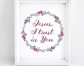 Jesus, I Trust in You | Inspirational Catholic Art | 8x10 Print