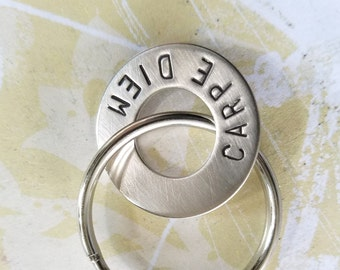 CARPE DIEM Hand Stamped Washer Key Chain - Graduation Gift - Birthday Gift - Christmas Gift