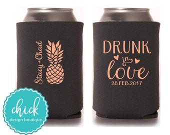 Pineapple Drunk in Love, Custom Names Dates - Custom Cooler Personalized Wedding Favor Party Gift Anniversary Favor Engagement Favor 3D380