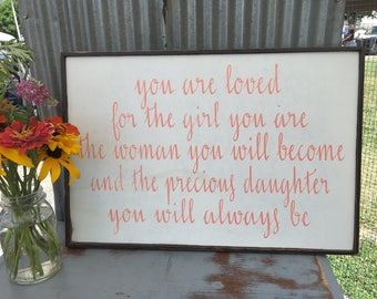 You are loved sign, daughter sign, 24x16, custom signs