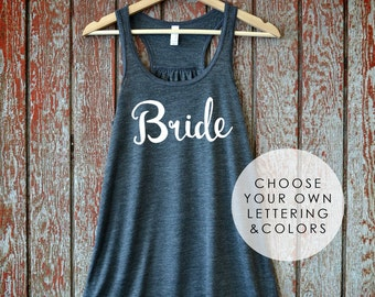 Bride Flowy Racerback Tank Top, Bride Shirt, Gift for Bride, Future Mrs. Shirt, Feyonce, Bachelorette Party Shirt, Fiance Shirt, Wifey Shirt