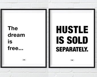Office Decor, The Dream Is Free HUSTLE Is Sold Separately, Motivational Poster, Cool Posters, New Job, Gift for Boss, Wall Art, Boss lady