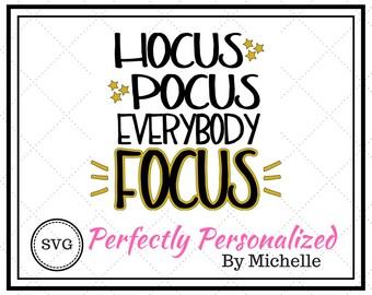 Hocus Pocus Everybody Focus