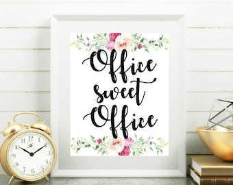 Bon Office Printables Office Sweet Office Cubicle Decor Floral Wall Decor  Shabby Chic Office 8x10 Print Office Wall Art Office Wall Decor