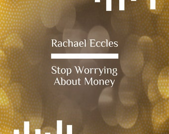 Stop Worrying About Money Hypnotherapy, Self Hypnosis CD