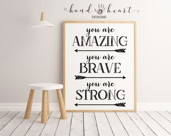 You are amazing you are brave you are strong farmhouse printable,5x7,8x10,11x14,farmhouse decor,mixed media art