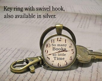 So Many Books So Little Time key chain or pendant, book jewelry book lover gift librarian gift book club gift key chain key ring