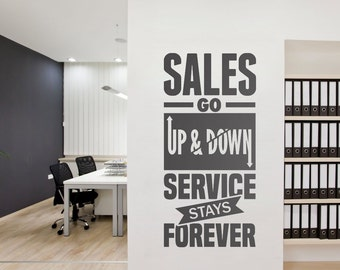 Service Stays Forever - Business - Quotes - Office Wall art - Corporate - Office supplies - Office Decor - Office Sticker - SKU:SGU