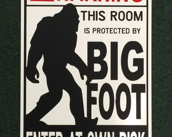 """Warning This Room Protected By Bigfoot 12"""" wide by 18"""" tall Metal Sign"""