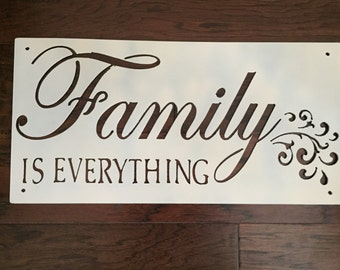 Family is Everything Steel Sign (Distressed)