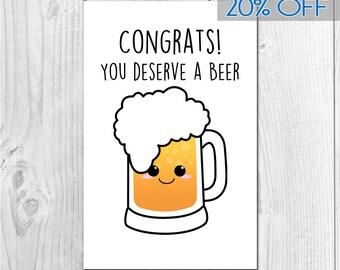 Congrats! You Deserve a Beer