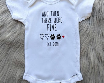 And then there were Five   Pregnancy Announcement Onesie®   Personalized   Custom Announcement   Pregnancy Reveal  New Family Member   Dogs