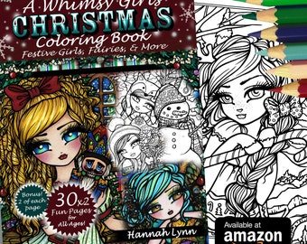 NEW Whimsy Girls CHRISTMAS Adult All Ages Fantasy Coloring Pages Book Mermaid Fairy Art by Hannah Lynn