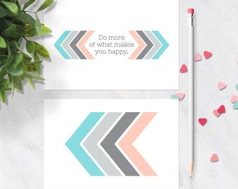 Printable Postcard Set / Chevron Printable Postcard / Printable Card / Printable Motivational Quote / Do More Of What Makes You Happy